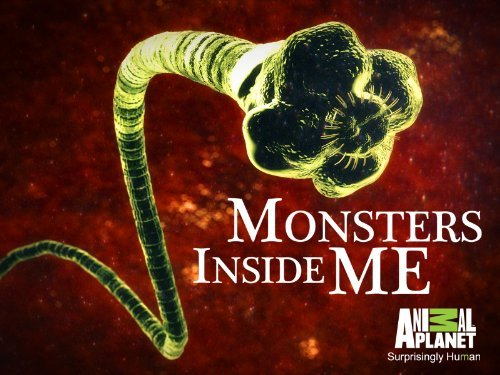 the monster inside me Mysterious illnesses caused by stealthy, cunning creatures who have taken up  residence in their unsuspecting hosts parasites a life or death battle between.